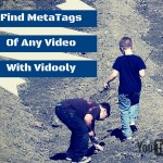 Find MetaTags Of Any YouTube Video With Vidooly