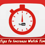Top 5 tips to increase watch time of your YouTube video