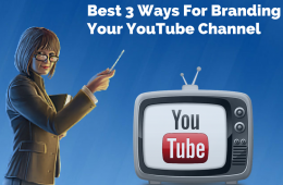 Best 3 ways to practice for branding your YouTube Channel (1)