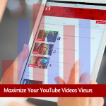 Top 10 tips to maximize your YouTube videos views organically