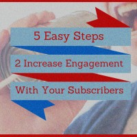 5 Easy steps to increase engagement with your Subscribers on YouTube