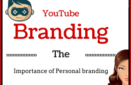 YouTube Branding - The importance of Personal branding