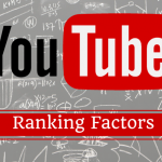 The Most Updated List of YouTube Ranking Factors