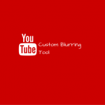 YouTube Custom Blurring Tool | How it can help you avoid copyright strikes