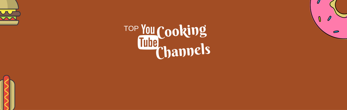 best cooking channel on youtube