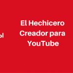El Hechicero Creador de YouTube – Busca y analiza CUALQUIER Canal de YouTube usando la última característica de Vidooly