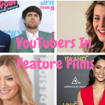 Youtubers Who Made It to Hollywood Movies