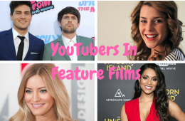 YouTubers In Feature Films