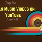 Top 20 Music Videos on YouTube from India – June 2016