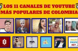 Los 11 canales de YouTube más populares de Colombia