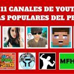 LOS 11 CANALES DE YOUTUBE MÁS POPULARES DEL PERÚ