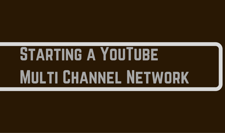 how to start youtube mcn