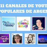 Los 11 Canales de YouTube Más Populares de Argentina
