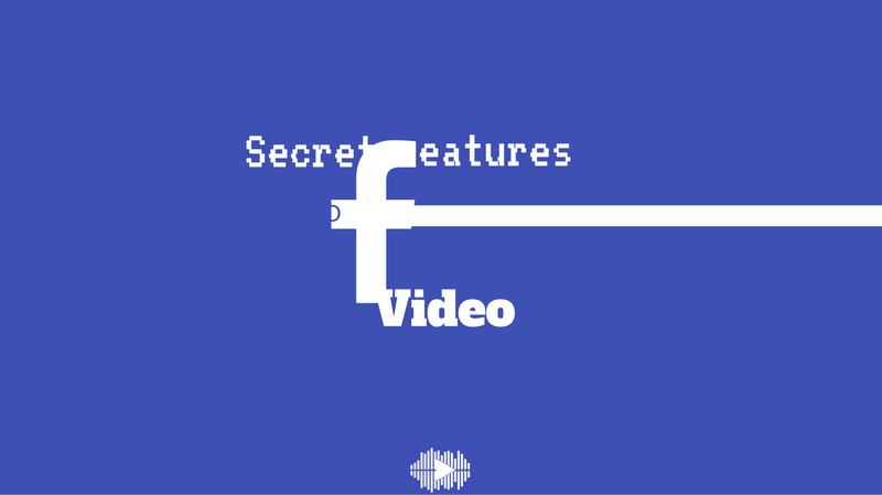 https://vidooly.com/blog/wp-content/uploads/2016/08/Secret-Features-Available-On-Facebook-Video.png