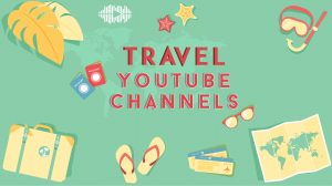 Top Travel YouTube Channels