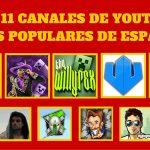 Los 11 Canales de YouTube Más Populares de España