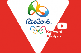 How Rio Olympics fared on YouTube – A Keyword Analysis.