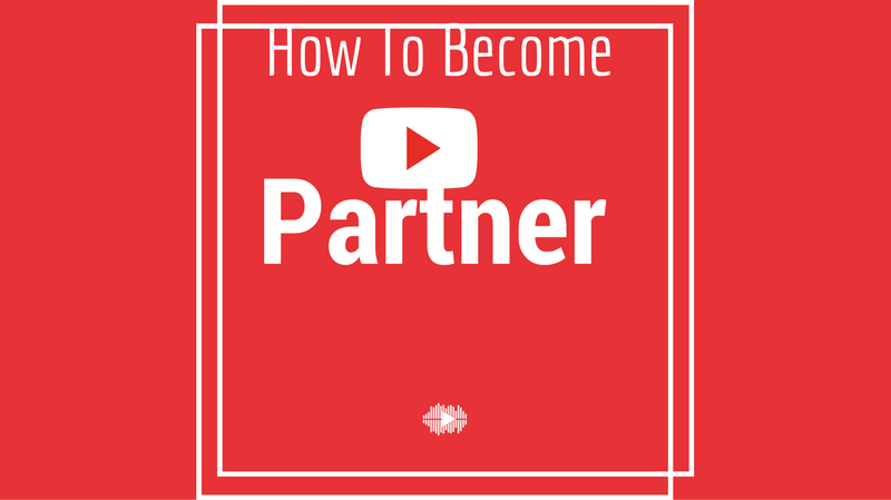 https://vidooly.com/blog/wp-content/uploads/2016/09/How-To-Become-A-YouTube-Partner.png