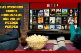 Netflix- Mejores Series Originales