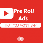 5 Examples of YouTube Pre Roll Ads that viewers won't skip