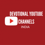 Top Indian YouTubers – Devotional YouTube channels that you should follow