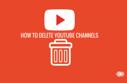 How To Delete YouTube Channels