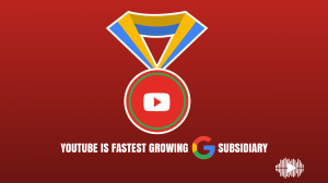 YouTube is fastest growing Google subsidiary
