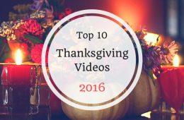 Top 10 thanksgiving videos 2016