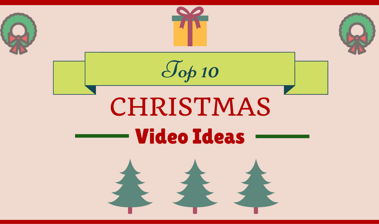 christmas video ideas