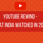 YouTube Rewind – What India watched in 2016