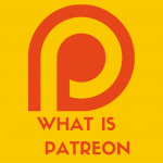 What is Patreon? And how Patreon is helping YouTubers