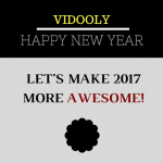 A New Year's Message from Vidooly – A flashback of 2016 and plans for 2017