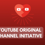YouTube Original Channel Initiative Report after 7 Years