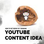 How to get weird yet trending YouTube content Idea