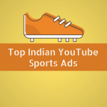 Top ads related to Indian YouTube sports – 2016 + Industry Report