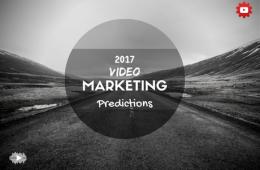 2017 Video Marketing Trends