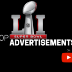 10 Most Viewed Super Bowl 51's Advertisements on YouTube – 2017