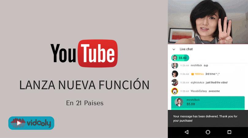 La nueva función Super Chat de YouTube ha sido lanzado en 21 países