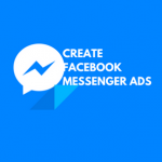 How to create Facebook Messenger Ad
