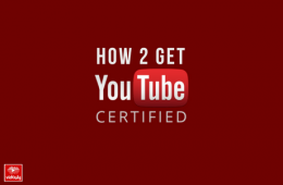 How to get YouTube Certification