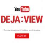 YouTube launches its first ever Quiz Game – Deja: View