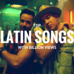 Top Latin music videos with Billion Views on YouTube