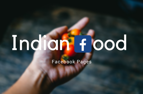 Indian Food Facebook Pages