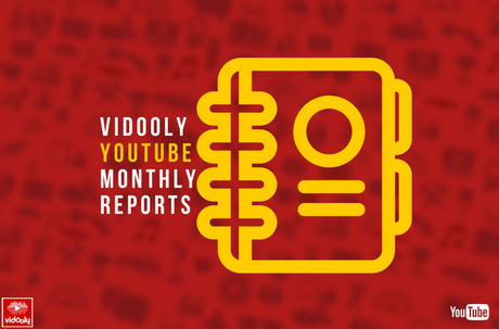 YouTube monthly reports