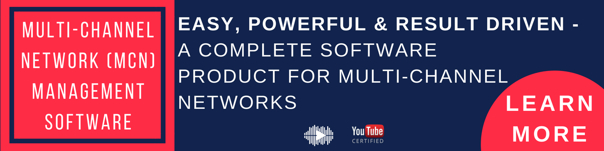 Multi Channel Network ( MCN ) management software