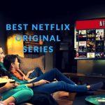 Top 10 Best Netflix Original Shows To Binge-Watch In 2017