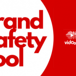 Introducing Brand Safety Tool from Vidooly
