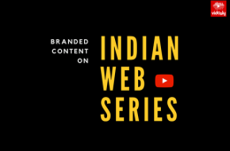 branded content on indian webseries