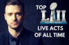 TOP 10 SUPER BOWL LII HALFTIME LIVE ACTS OF ALL TIME