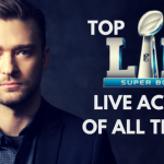 TOP 10 SUPER BOWL LII HALFTIME LIVE ACTS OF ALL TIME (VIDEO)